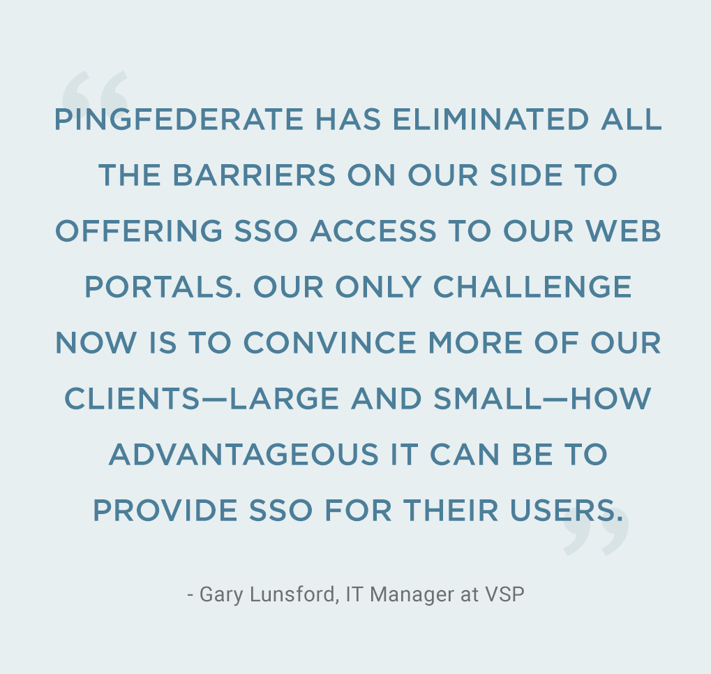 Sso Quote Vsp Helps Clients Do More With Ssopingfederate