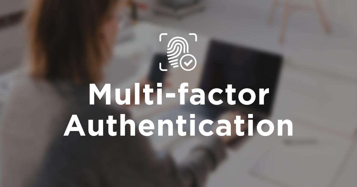 MFA Multi Factor Authentication Solutions, MFA Authentication